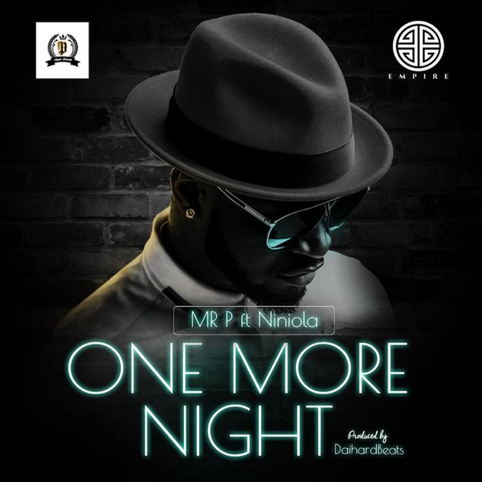 """Mr P – """"One More Night"""" Ft. Niniola 