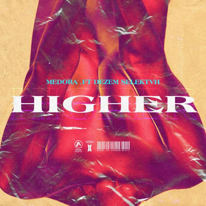 [Music] Medora – Higher | Mp3 Medora10