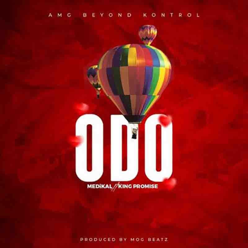 [Music] Medikal – Odo ft. King Promise   Mp3 Meidka10