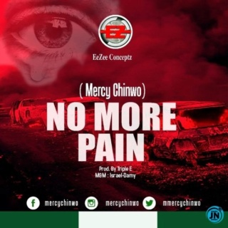 [Music] Mercy Chinwo – No More Pain | Mp3 Mercy140