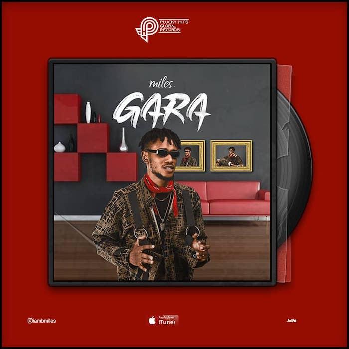 [Music] Miles – Gara   Mp3 Miles-11