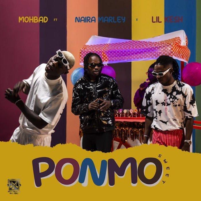 [Music] Mohbad – Ponmo Sweet Ft. Naira Marley & Lil Kesh | Download Mp3 Mohbad15