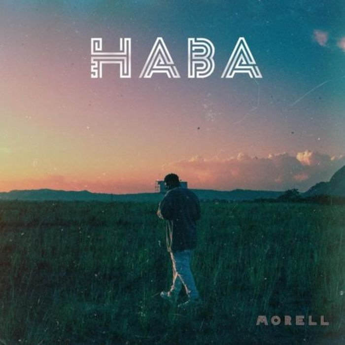 [Download Music] Morell – Haba Morell10