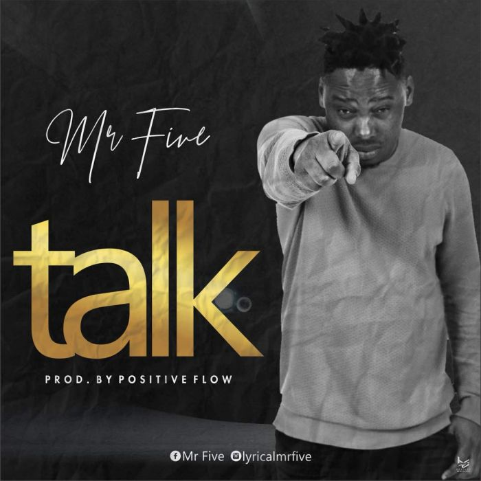 [Download Music] Talk by Mr FIVE Mr-fiv10