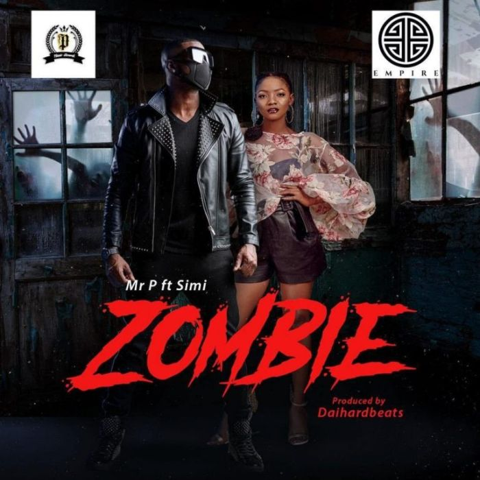 [Download Music] Mr P Ft. Simi – Zombie Mr-p-f10
