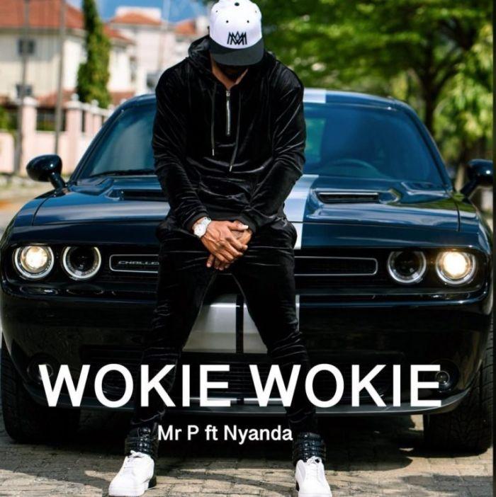 [Download Music] Mr. P Ft. Nyanda – Wookie Wookie Mr-p-w10