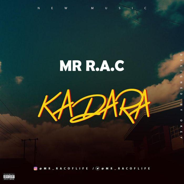 [Download Music] Mr R.A.C – Kadara Mr-r_a10