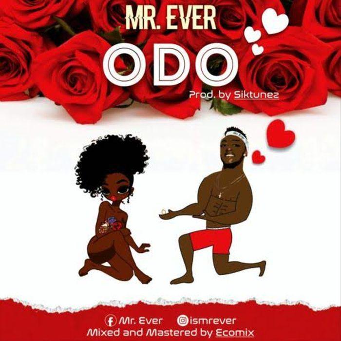 [Download Music] Mr. Ever – Odo Mr_eve10