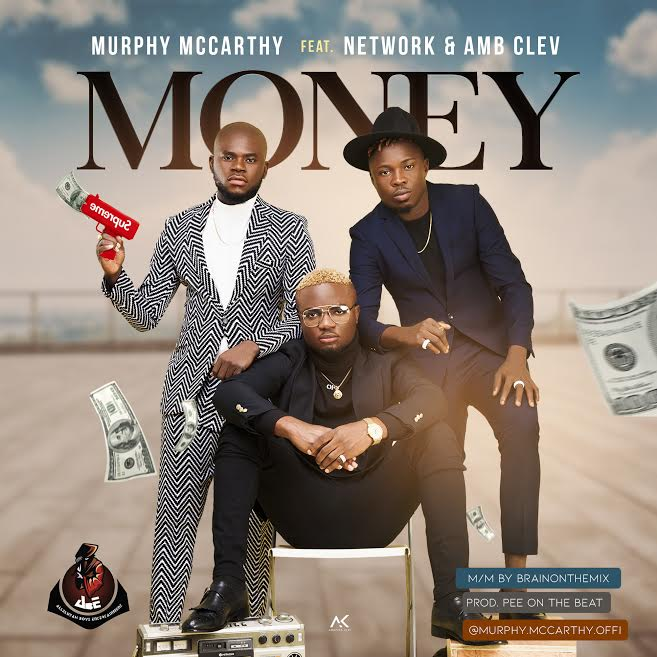[Download Video]  Money by Murphy McCarthy Ft. Network & AMB Clev  Murphy10