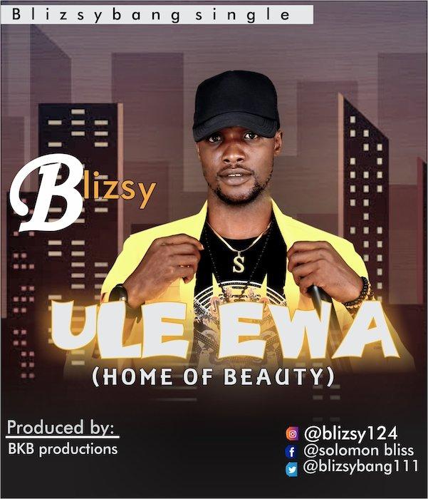 [Music] Blizsy – Ule Ewa | Mp3 Music-21