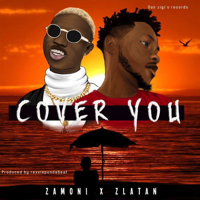 [Download Music] Zamoni x Zlatan – Cover You Music_10