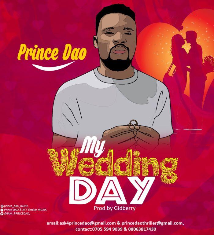 [Music] Prince DAO – My Wedding Day | Mp3 My-wed10