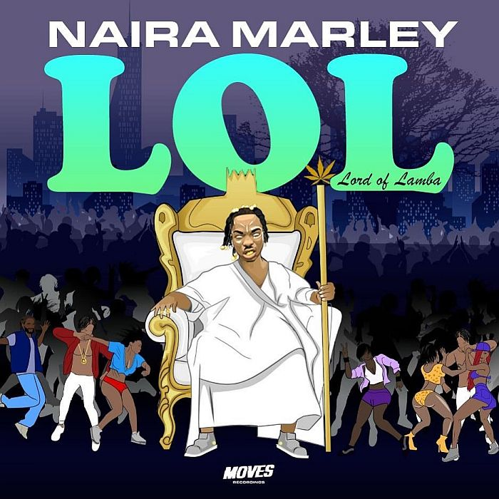 """DOWNLOAD NOW » """"Naira Marley – LOL (Lord Of Lamba)"""" Full EP Is Out Naira-81"""