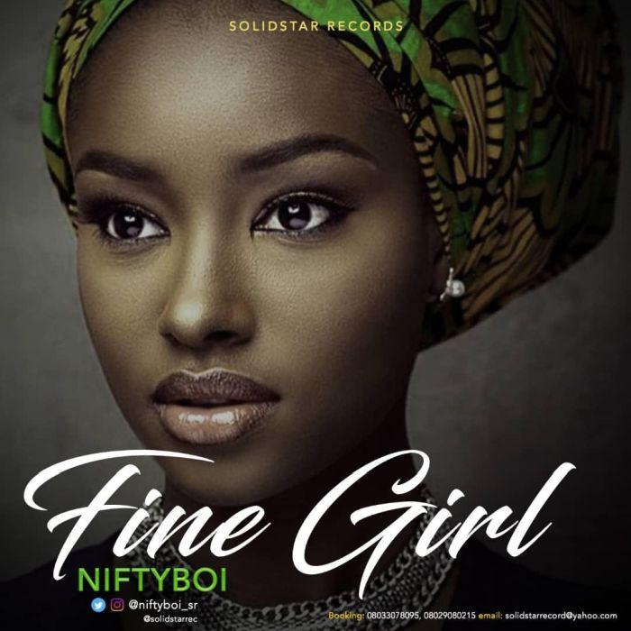 [Download Music] Fine Girl By Niftyboi  Niftyb10