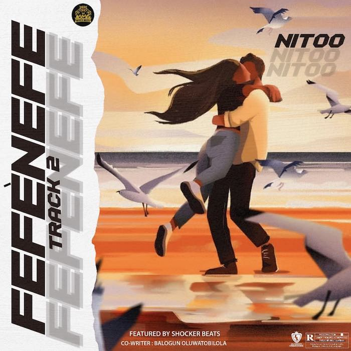 [Music] Nitoo – Fefenefe | Mp3 Nitoo10