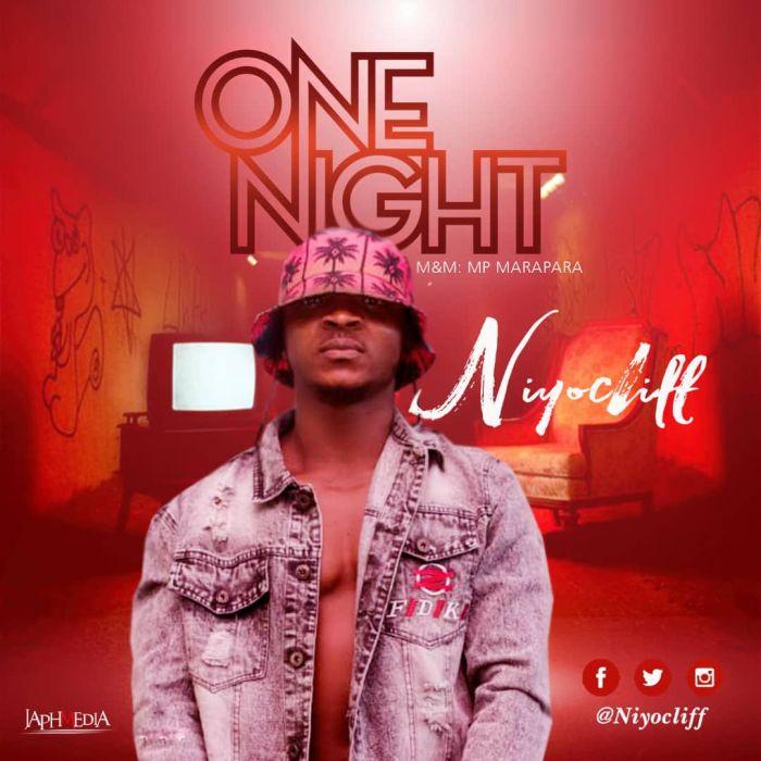 [Music] Niyocliff – One Night Niyocl10