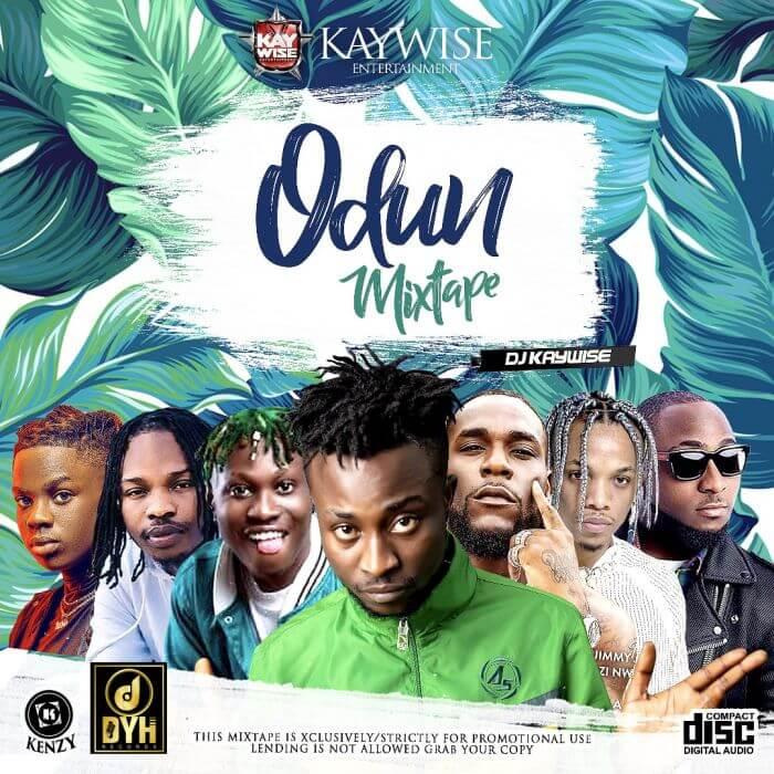 [Mixtape] DJ Kaywise – Odun Mix | Mp3 Odun-m10