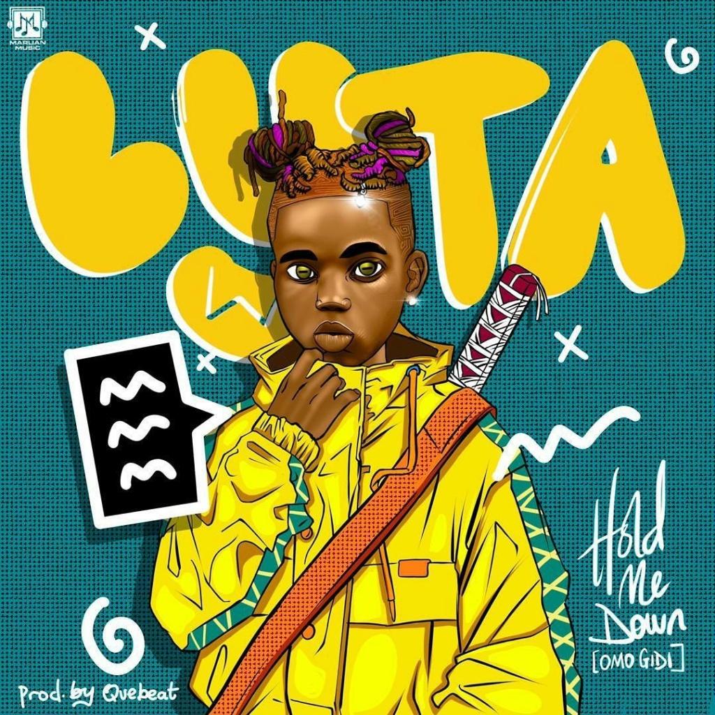 [Music] Lyta — Hold Me Down (Omo Gidi) | Mp3 Offici17