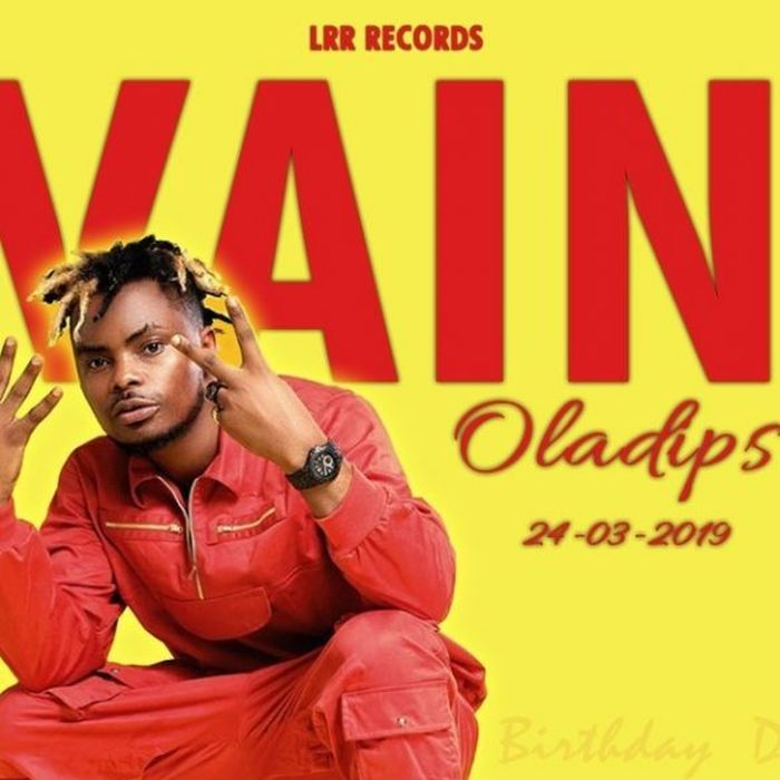 Oladips – Vain | 9Jatechs Music and Video  Oladip10