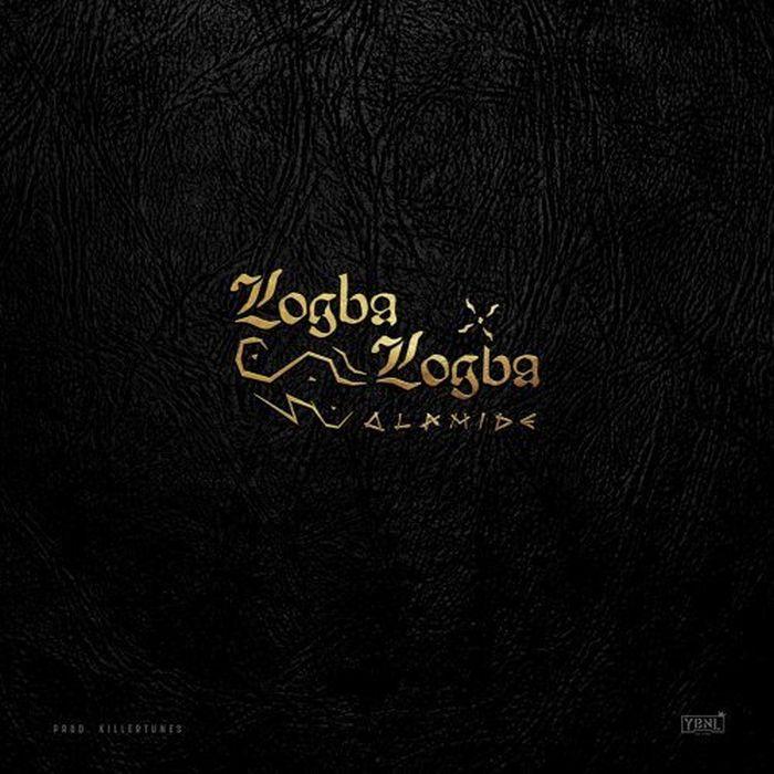 [Download Music and Video] Olamide – Logba Logba Olamid16