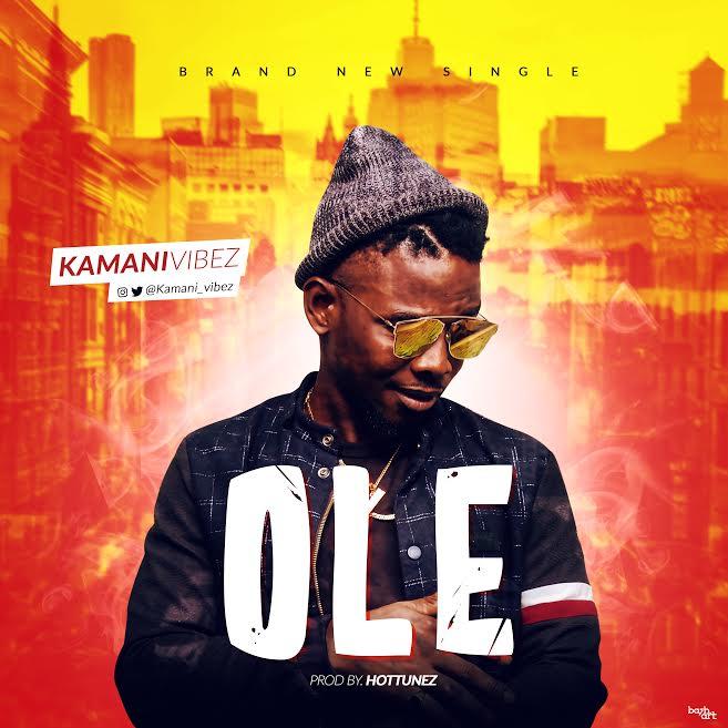 [Download Music] Ole By Kamani  Ole10
