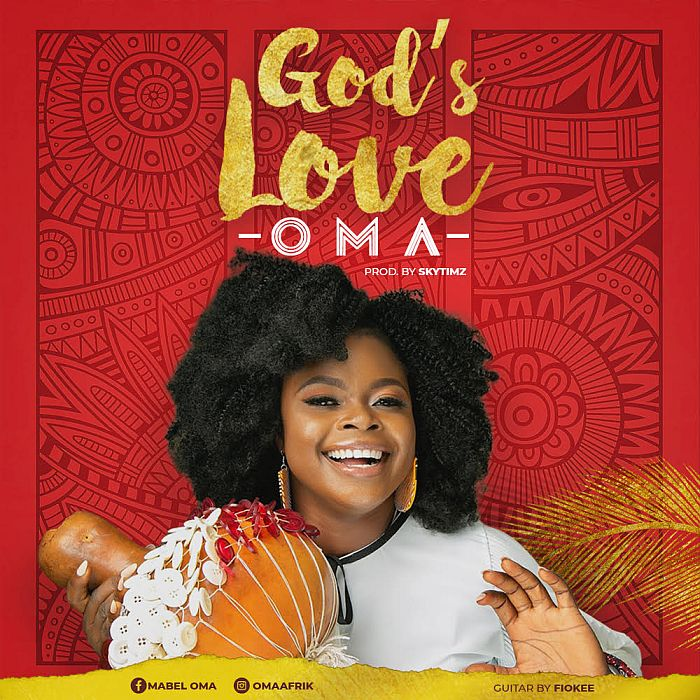 [Gospel Music] Oma – God's Love | Mp3 Oma-go10