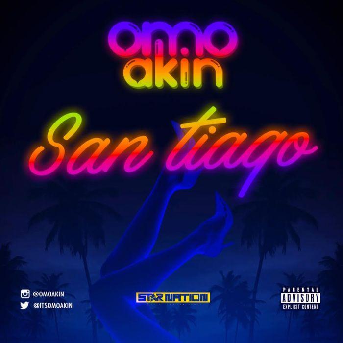 Omo Akin – San Tiago | 9Jatechs Music and Video Omo-ak10