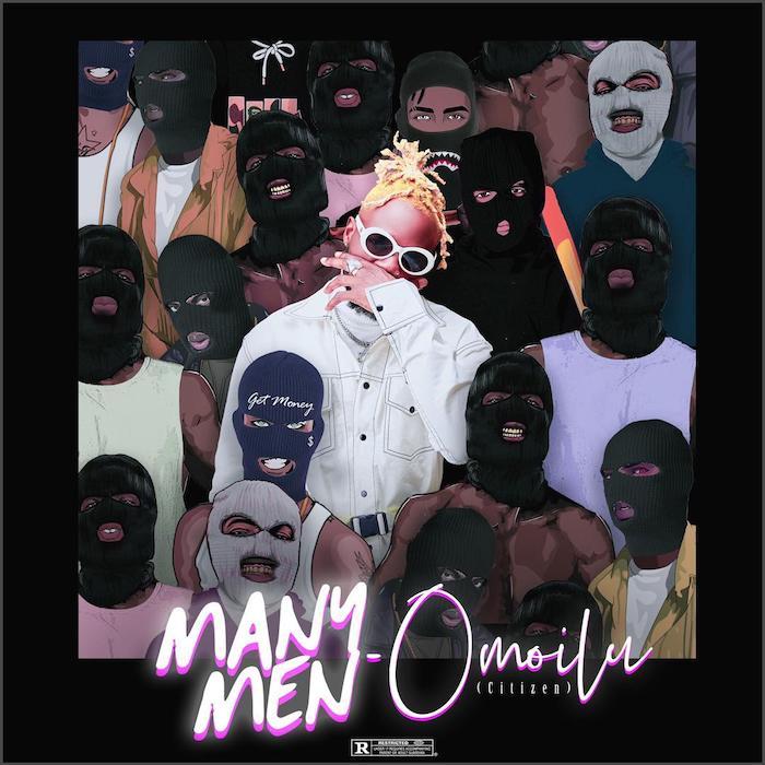 [Music] Omoilu (Citizen) – Many Men | Mp3 Omoilu10