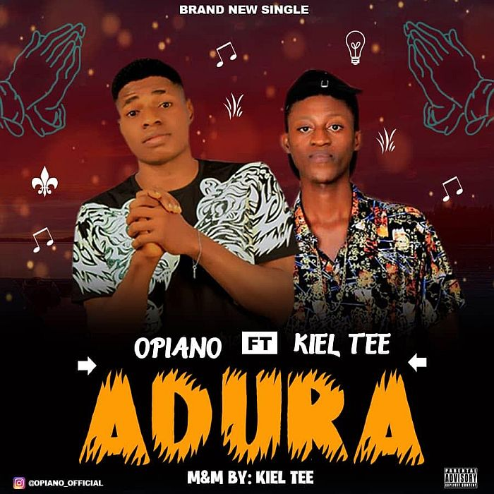 "[Music] Opiano – ""Adura"" Ft. Kiel Tee 