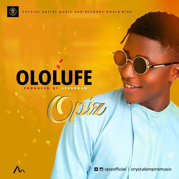 [Download Music] Ololufe by Opiz Opiz-o14