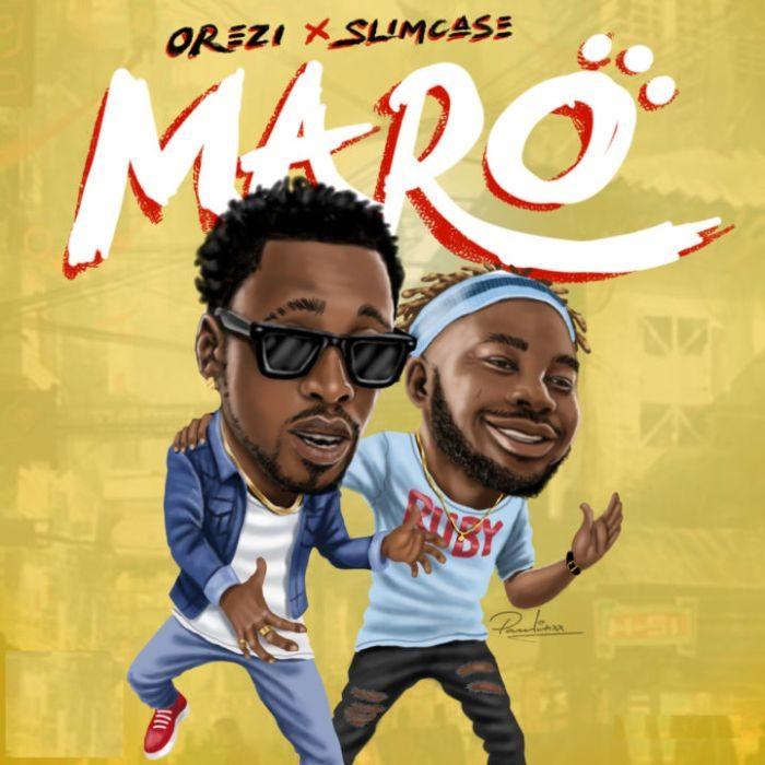 [Download Music] Maro By Orezi x Slimcase  Orezi-10
