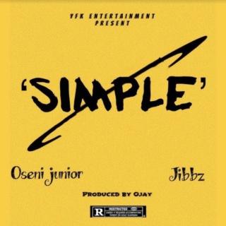 [Music] Oseni Junior – 'Simple' Ft. Jibbz   Mp3 Oseni10