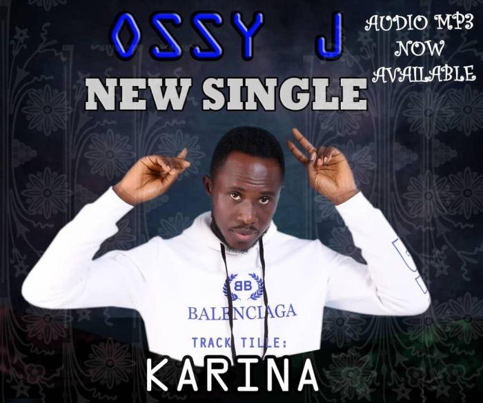 [Music] Ossy J – Karina Ossy-j10