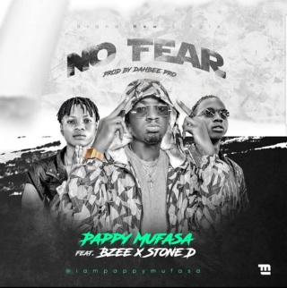 [Music] Pappy Mufasa – 'No Fear' Ft. Bzee & Stone D | Mp3 Pappy-10