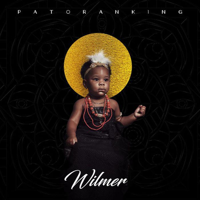 """Patoranking – Wilmer"" Full Album Is Out | 9Jatechs Music Mp3 Patora16"
