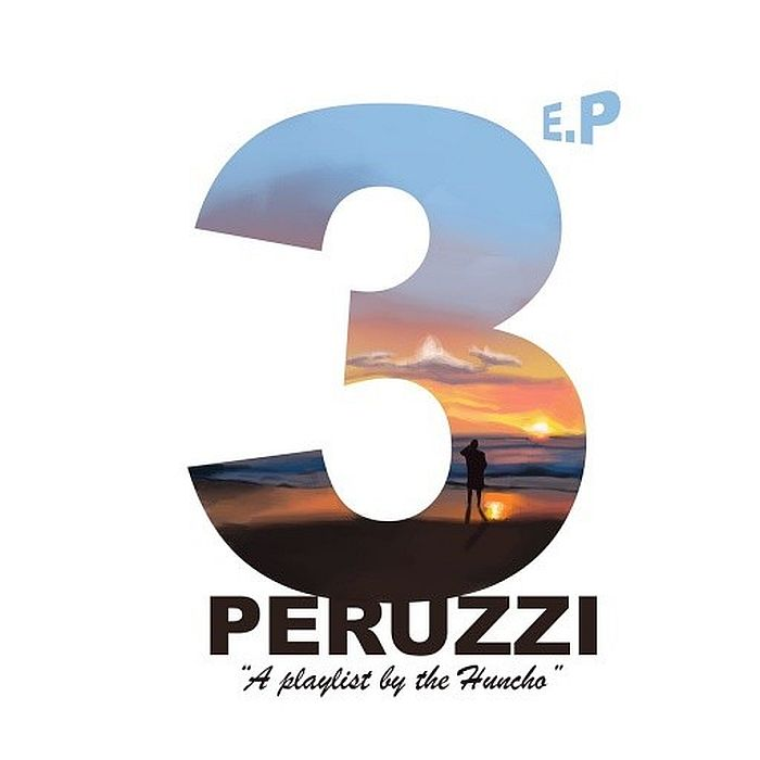 """DOWNLOAD NOW » """"Peruzzi – 3 The EP"""" Full EP Is Out   Mp3 Peruzz45"""