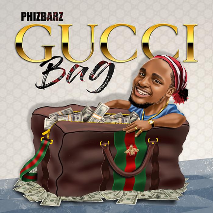 [Download Music] Phizbarz – Gucci Bag Phizba10