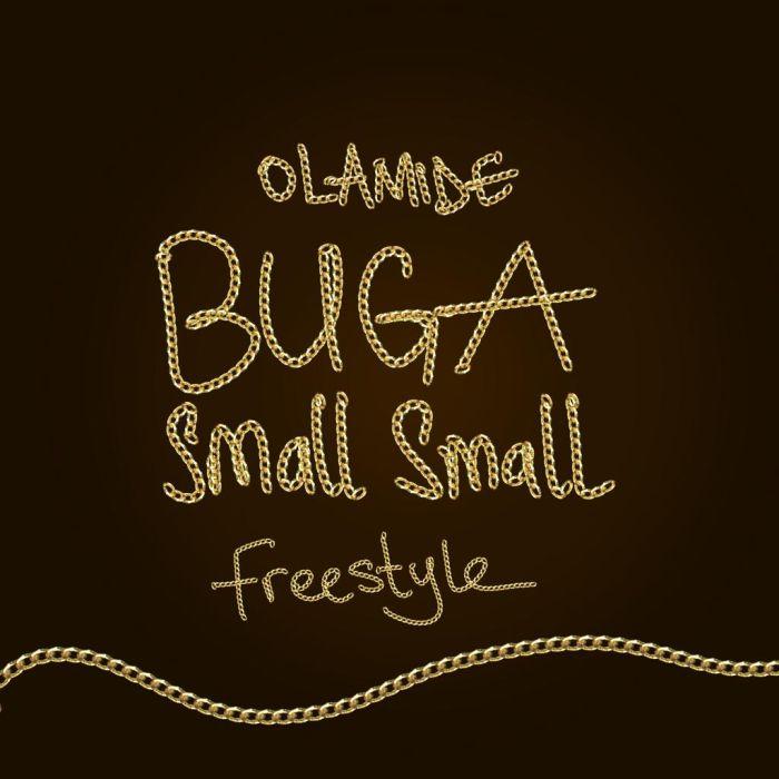 Olamide – Buga Small Small | 9Jatechs Music Mp3  Photo-38