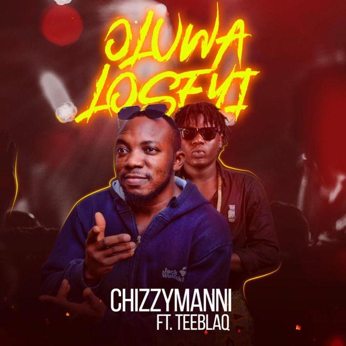 "Chizzymanni – ""Oluwaloseyi"" Ft. Teeblaq | 9Jatechs Music Mp3 Photo-49"