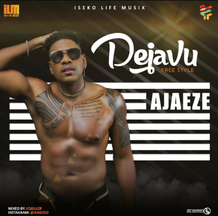 Ajaeze – Dejavu | 9Jatechs Music Mp3 Photo-50