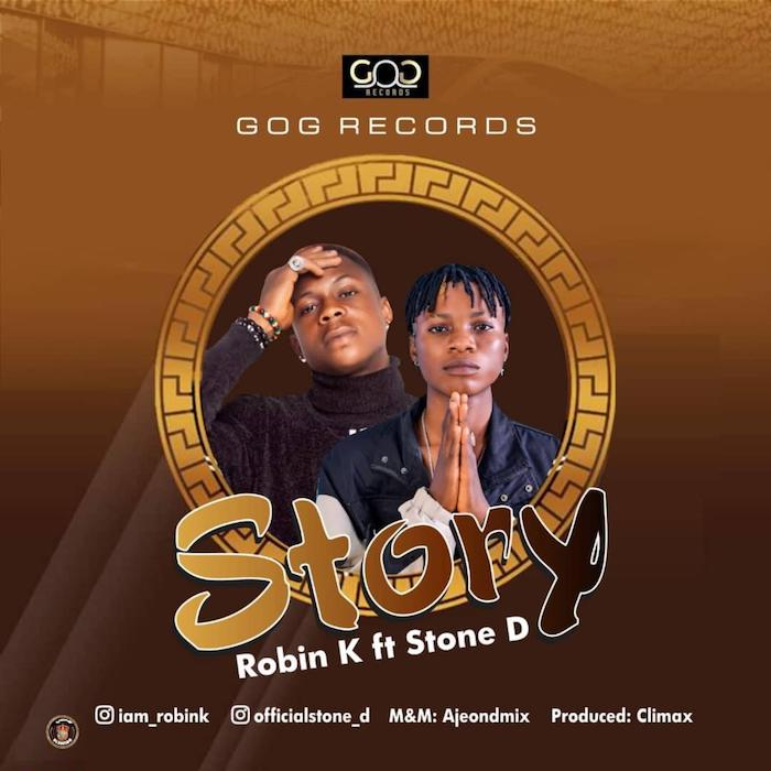"[Music] Robin K – ""Story"" Ft. Stone D 