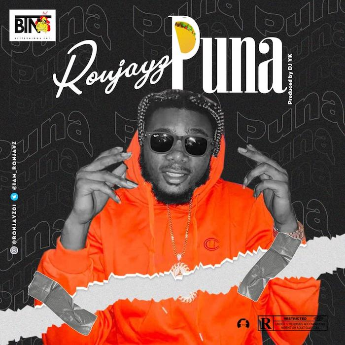 [Music] Ronjayz – Puna   Mp3 Photo-92