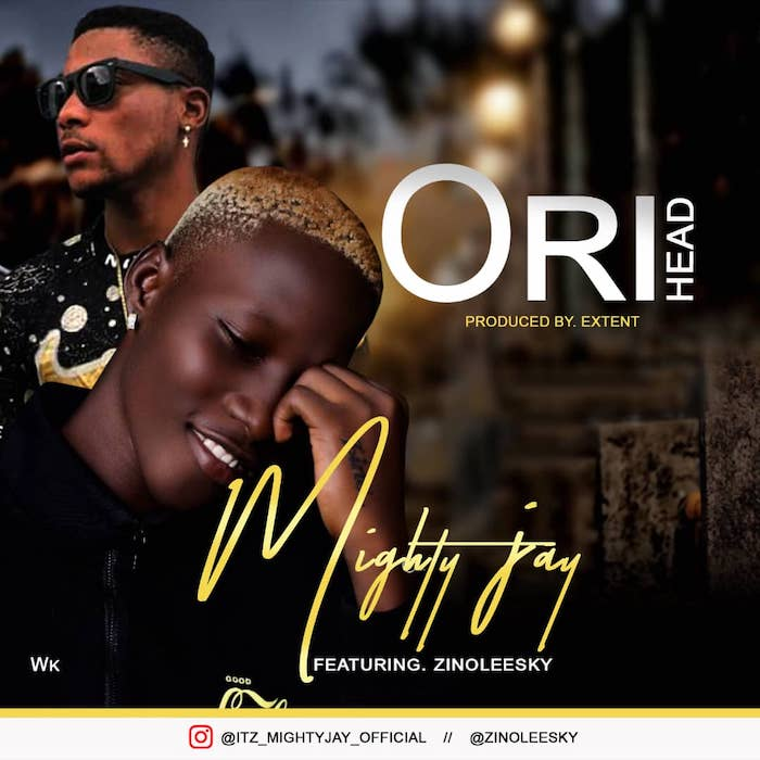 "[Music] Mighty Jay – ""Ori (Head)"" Ft. Zinoleesky 
