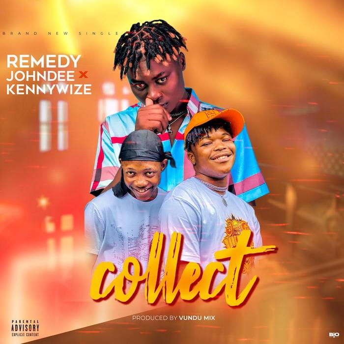 [Music] Remedy Johndee – Collect Ft. Kennywize   Mp3 Photo141