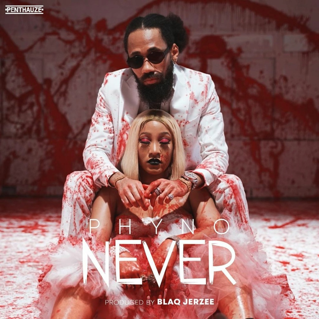 [Music] Phyno – Never | Download Mp3 Phynof11