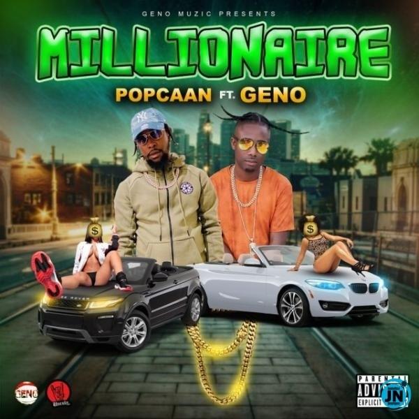 [Music] Popcaan – Millionaire ft. Geno | Mp3 Popcaa10