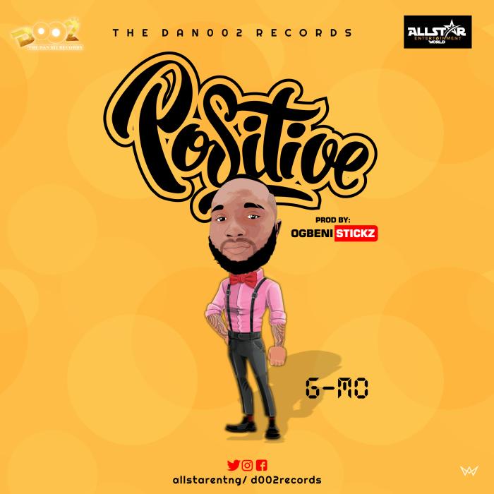 G-Mo – Positive | 9Jatechs Music Mp3 Positi10