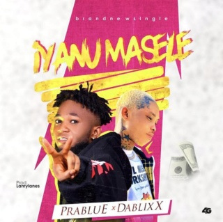 [Music] Prablue – Iyanumasele Ft. Dablixx | Mp3 Prablu10
