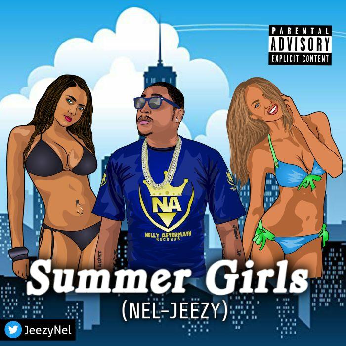 [Download Music] Nel-Jeezy – Summer Girls Projec10