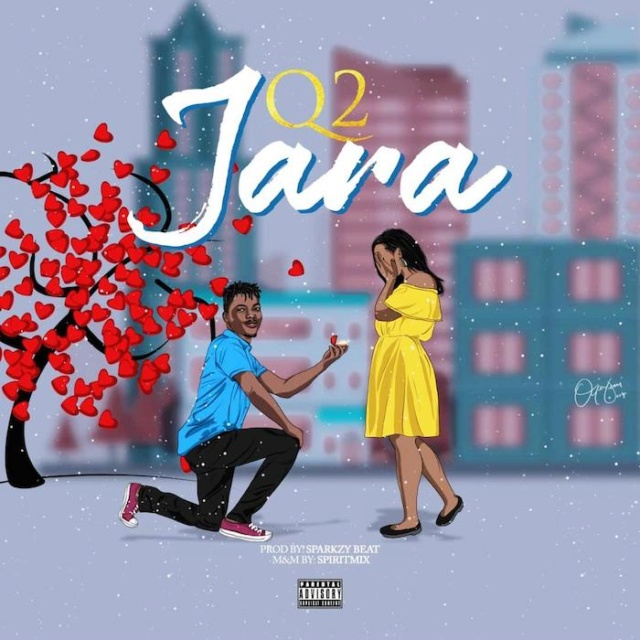[Music] Q2 – Jara | Mp3 Q212
